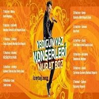 Yedigün Yaz Konserleri - Murat Boz | İzmir 2013