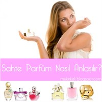 Sahte Parfüm Nasıl Anlaşılır ?