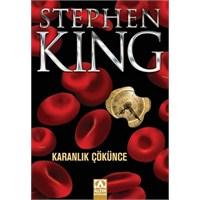 Stephen King/ Karanlık Çökünce (Yorum)