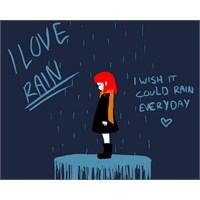 Yağmuru Neden Seviyorum