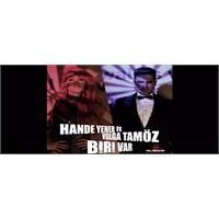 Volga Tamöz Feat Hande Yener- Biri Var