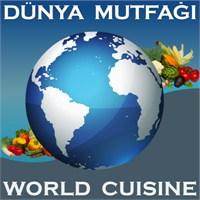Dünya Mutfağı / World Cuisine
