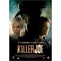 Killer Joe : Yoksulluk Suça Teşviktir!