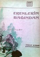 Erenlerin Bağından / Yakup Kadri