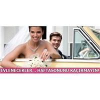 Evleneceklerin Kaçırmaması Gereken Kampanya!