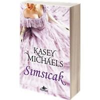Sımsıcak - Kasey Michaels / Kitap Yorumu