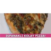 Lavaşla Yapılmış Ispanaklı Kolay Pizza Tarifi!