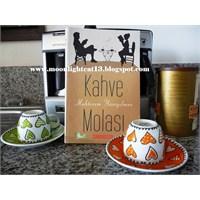 Kahve Molası - Muhterem Yüceyilmaz