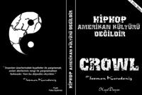 Eleştiriyoruz: Crowl ~ Hiphop Amerikan Kültürü Değ