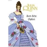 Julia Quinn - Son Söz Aşkın