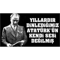 Atatürk'ün Gerçek Sesi