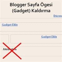 Blogger'da Silinmeyen Gadgetları Silmek