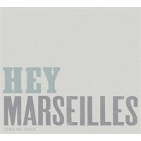 "Album Stream: Hey Marseilles ""Lines We Trace"""