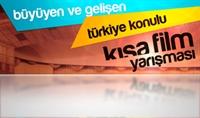Büyüyen Ve Gelişen Türkiye Konulu Kısa Film Yarışm