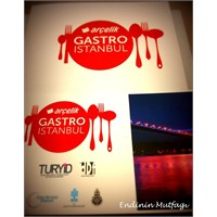 İstanbul'un Yeme İçme Ve Eğlence Buluşmasi Gastro