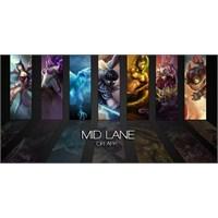 League Of Legends Mid Lane Rehberi