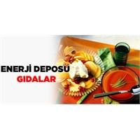 Enerji Deposu Gıdalar