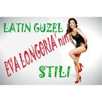 Latin Güzel Eva Longoria'nın Stili