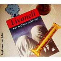 Kardeşimin Hikayesi- Livaneli