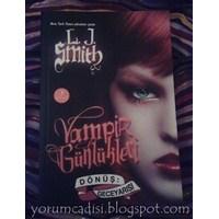 L.J. Smith - Vampir Günlükleri / Dönüş: Geceyarısı