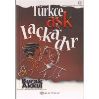 Türkçe Aşk Laçkadır - Burak Akkul