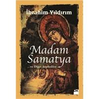 Madam Samatya ... Ve Diğer Şüpheliler