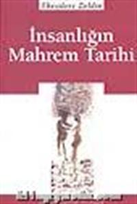 İnsanlığın Mahrem Tarihi, Theodore Zeldin