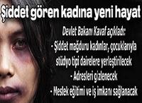 Şiddet Gören Kadına Yeni Hayat
