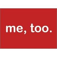 """İlk Görüşte Aşk: """" Me Too """"!.."""