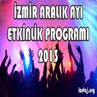 İzmir Aralık Ayı Etkinlik Programı 2013