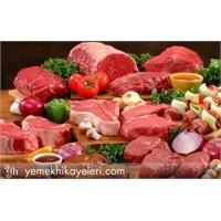 Etlerin Yumuşak Olması İçin
