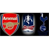 Fa Cup: Arsenal - Tottenham Hotspur Maç Öncesi
