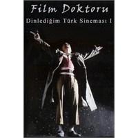 Dinlediğim Türk Sineması İ (Yazı Dizisi)