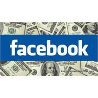 Facebook Yine Paranın Peşinde!