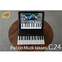 """İpad Müzik Klavyesi """"C.24¨ Geliyor!"""