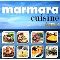 Marmara Mutfağı / Marmara Cuisine