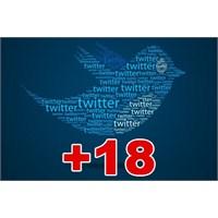 Twitter'a Yaş Sınırı Geldi!