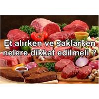 Et alırken nelere dikkat etmek gerekiyor?