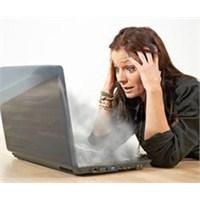 Bilgisayarınız Aşırı Şekilde Isınıyorsa Korkmayın
