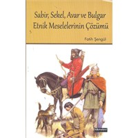 Sabir, Sekel, Avar Ve Bulgarlar