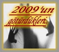 2009 Yılı Kadınlara Ne Verdı Ne Aldı
