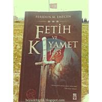 Fetih Ve Kıyamet 1453 - Feridun M.Emecen