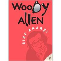 Woody Allen – Sırf Anarşi