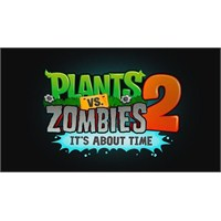 Plants Vs Zombies 2: İts About Time App Store'da!