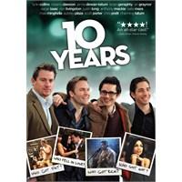 10 Years : Değişen Sadece Zaman...