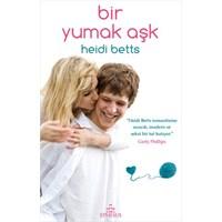 Heidi Betts - Bir Yumak Aşk