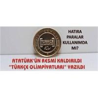 1 Liradan Atatürk'ün Resmi Kaldırılıyor.
