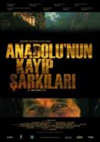 Anadolu'nun Kayıp Şarkıları Filmi
