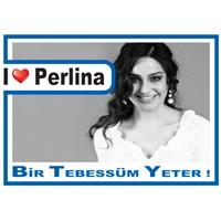 Perlina!. Seni Seviyoruz Perlina!..