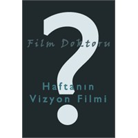 Haftanın Vizyon Filmi Ve Diğer Filmler - 9 Ağustos